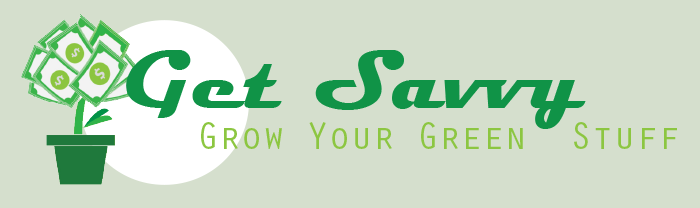 Get Savvy - Grow Your Green Stuff