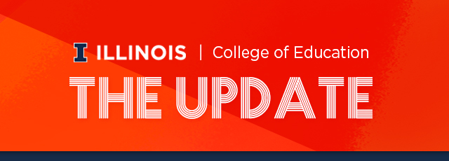 The Update undergraduate student newsletter from the College of Education at Illinois