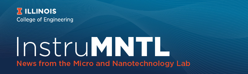 InstruMNTL - News from the Micro and Nanotechnology Lab