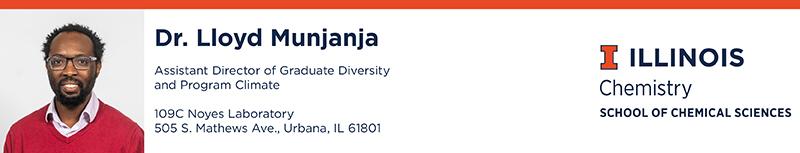 Dr. Lloyd Munjanja photo, Assistant Director of Graduate Diversity and Program Climate; 109C Noyes Laboratory, 505 S. Mathews Ave., Urbana, IL 61801