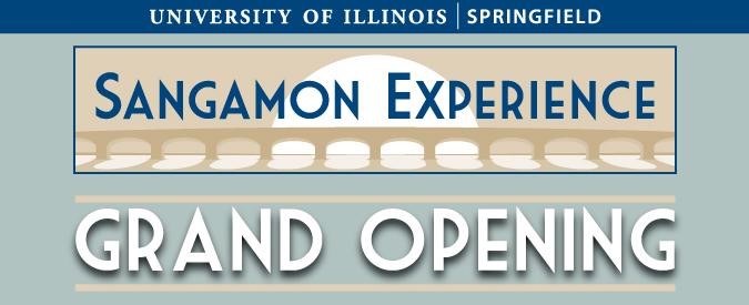 Sangamon Experience Grand Opening
