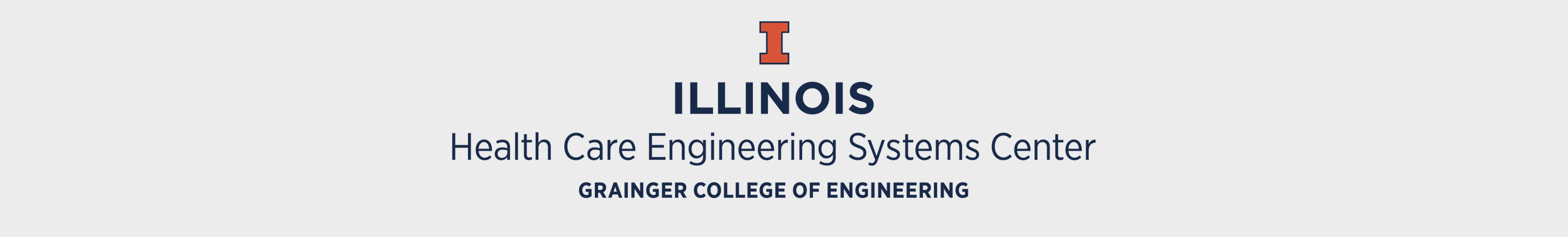 Health Care Engineering Systems Center Grainger College of Engineering