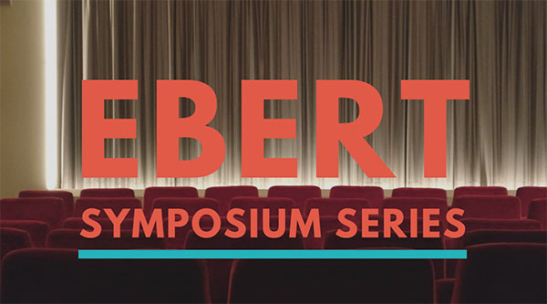 Ebert Symposium Series