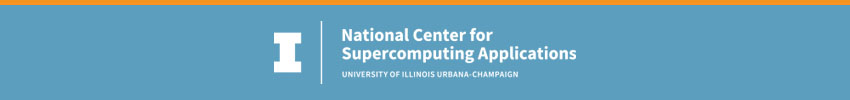 National Center for Supercomputing Applications at the University of Illinois at Urbana-Champaign