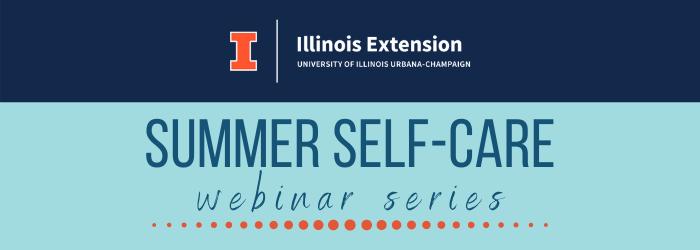 Summer Self Care webinar series