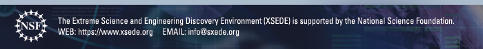 XSEDE is supported by the National Science Foundation; https://www.xsede.org, info@xsede.org.